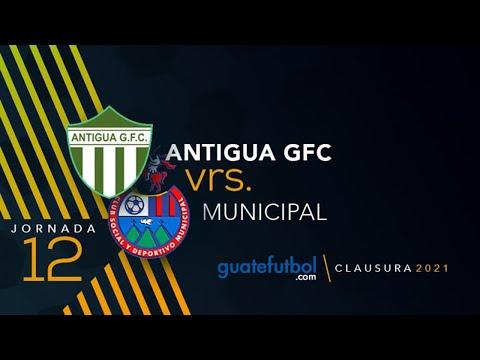 ANTIGUA GFC 1-1 MUNICIPAL JORNADA 12 DEL TORNEO CLAUSURA