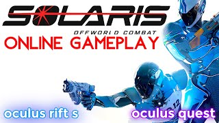SOLARIS VR - MY NEW VR FPS ADDICTION! Oculus Quest & PCVR Gameplay