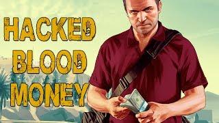 HACKED BLOOD MONEY; 999 MILLION! (GTA V Online w/ Goldy & Friends)
