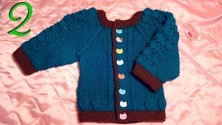 Вязание спицами детской кофточки на 1 - 1 год 3 мес. часть 2