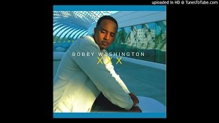 vuclip XXX New RnB Single From Bobby Washington