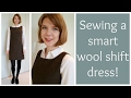 Sew and Tell: A New Look, smart, wool shift dress