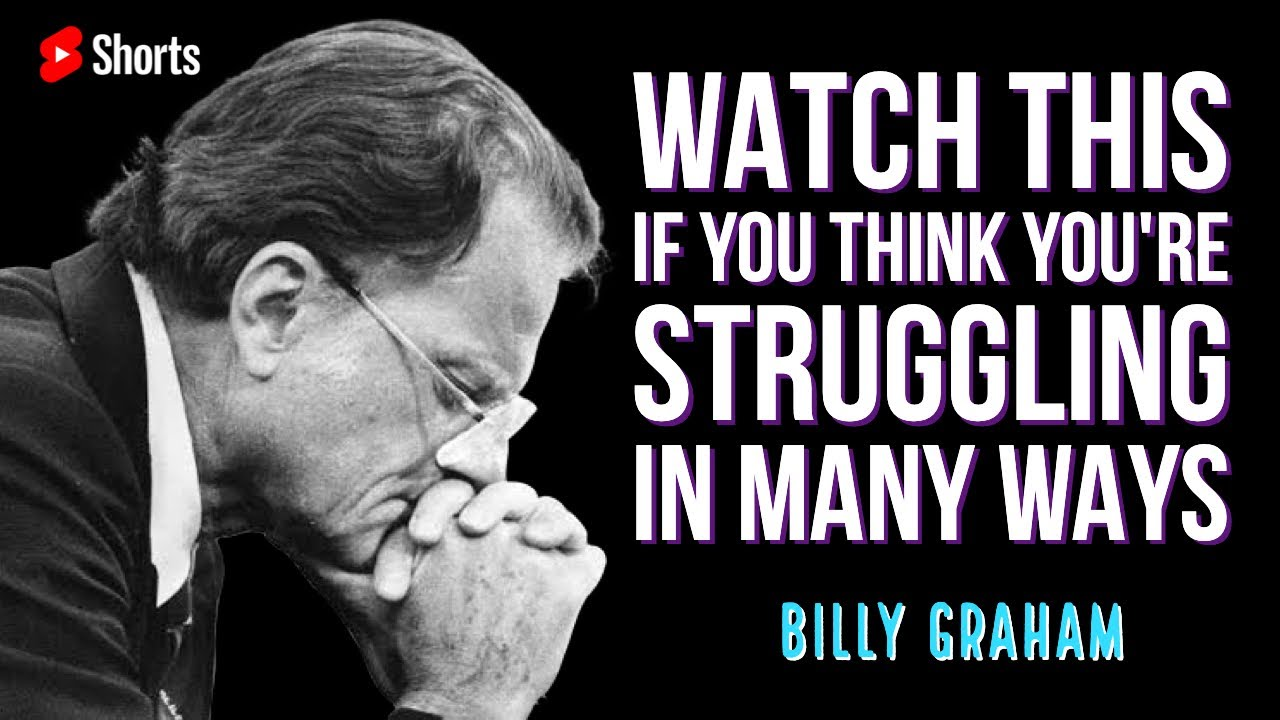 Watch this if you think you are struggling in many ways | #BillyGraham #Shorts