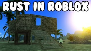 RUST IN ROBLOX! (ROVIVE) W/VIEWERS EARLY TESTING
