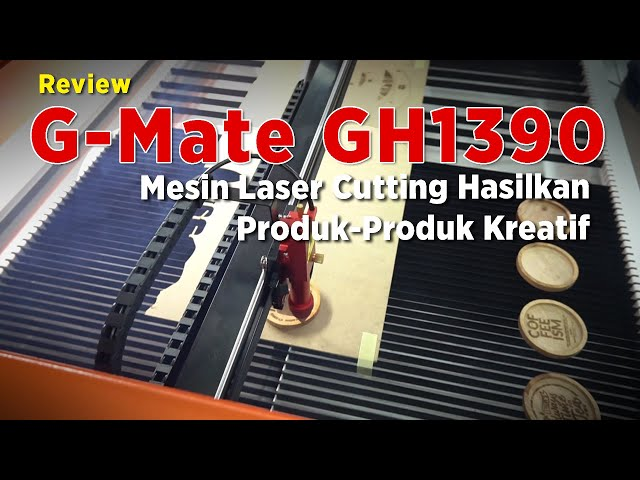 Review Produk Mesin Laser Keren ! G-Mate Seri GH1390 CO2 Laser Cutting