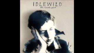 Idlewild - I Never Wanted