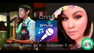 Gambar cover Hoy tengo ganas de ti / Alejandro F. y Christina A. / Cover Smule Kelly Pastor ft. Mario M. Segovia