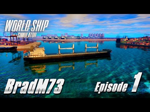 World Ship Simulator Gameplay - Episode 1 - Getting my sea legs!