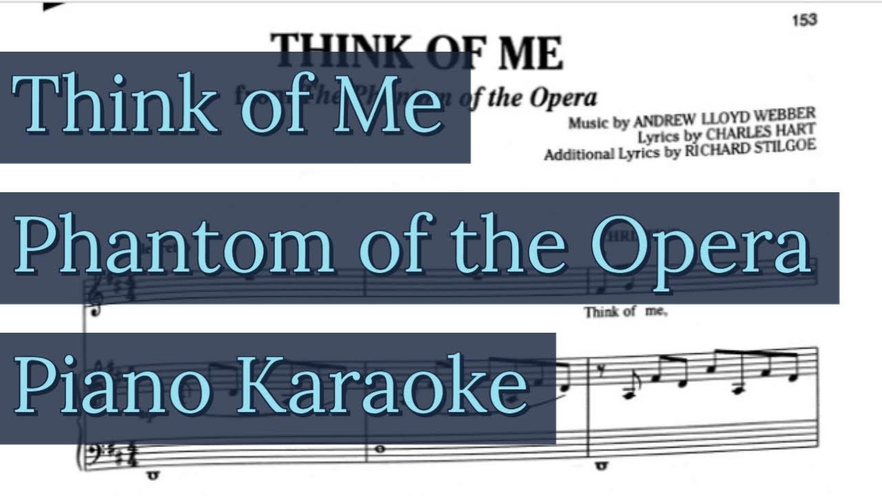 Think of Me Piano Karaoke w/ High