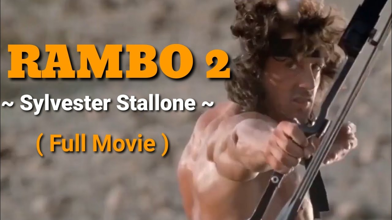 Download RAMBO 2/ SYLVESTER STALLONE/FULL MOVIE/ACTION MOVIE