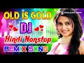 Old Hindi SONGS Unforgettable Golden Hits 🔥 Ever Romantic Songs  Dj Remix 🔥 Eric Davis