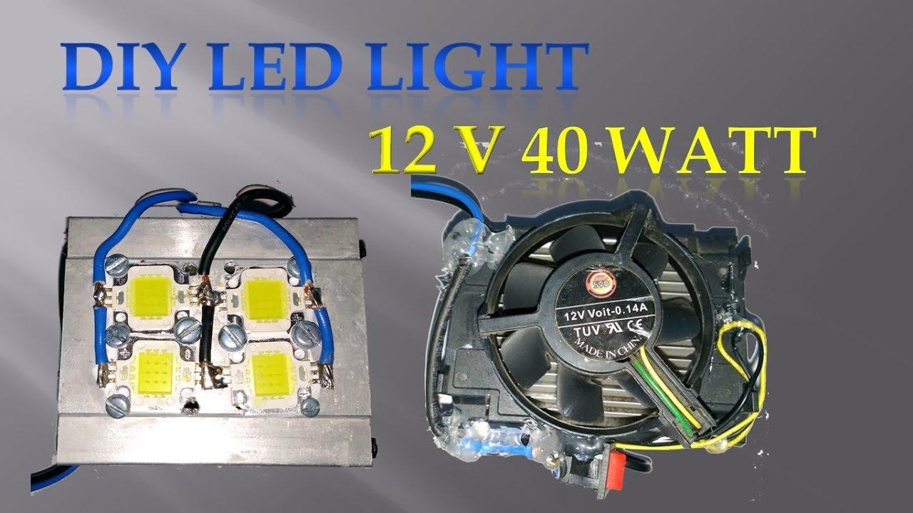 How To Make High Power Led Light At Home 40 Watt Youtube Wiring Lights A 12v Battery