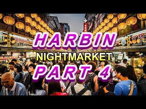 HARBIN NIGHTMARKET, CHINA (Part 4) | CHEESE & SWEETS | 哈尔滨 师大夜市