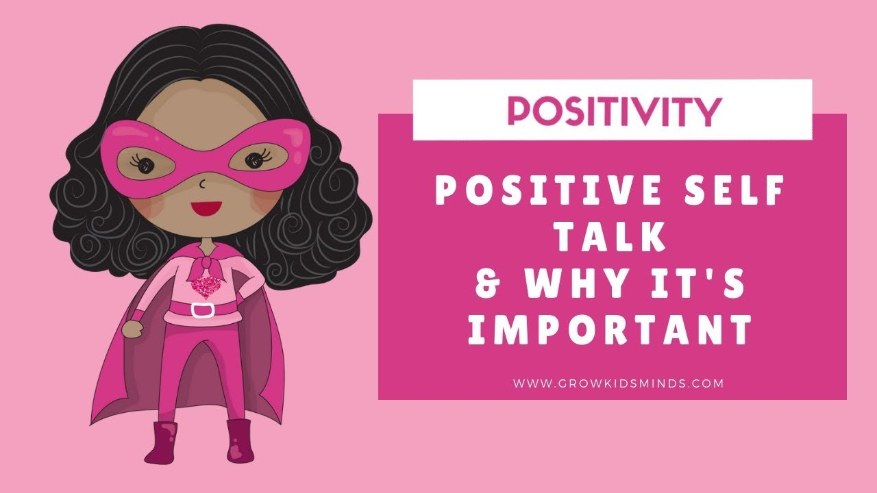 For talk positive kids self Positive Self
