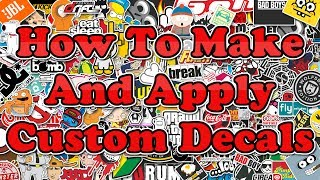 How To Make & Apply A Custom Decal