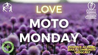 🍎 Moto Monday Week 34😊 LOVE, amor ⏰ 10 May, 2021