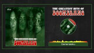 Boomerang - Generasiku (HQ Audio)