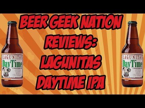 Lagunitas Day Time IPA | Beer Geek Nation Craft Beer Reviews