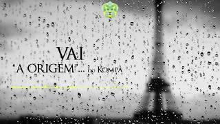 "Calema - Vai, ""A Origem""... do Kompa [by Dj Kayel]"