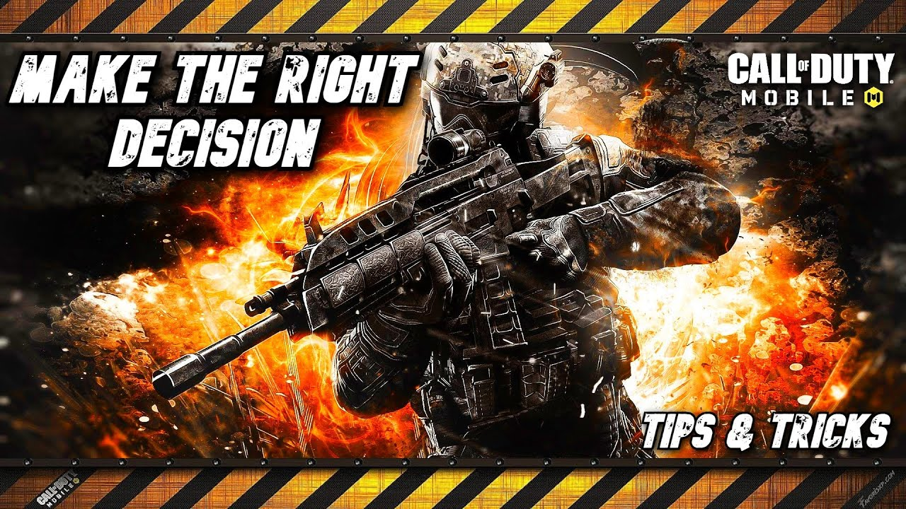 How do I make the right decision - Call of Duty Mobile - Battle Royale - Tips & Tricks
