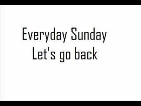 Everyday sunday - Let's go bacK