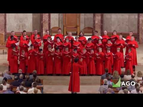 Choir of St. Thomas Church, NYC in Recital: 2016 American Guild of Organists National Convention
