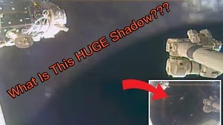 What is This HUGE Shadow Above the ISS?