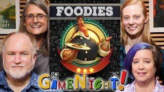Foodies - GameNight! Se7 Ep33