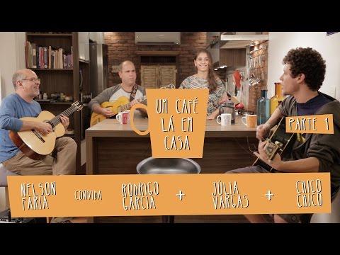 Um Café Lá em Casa com Chico Chico, Júlia Vargas e Rodrigo Garcia   Parte 1