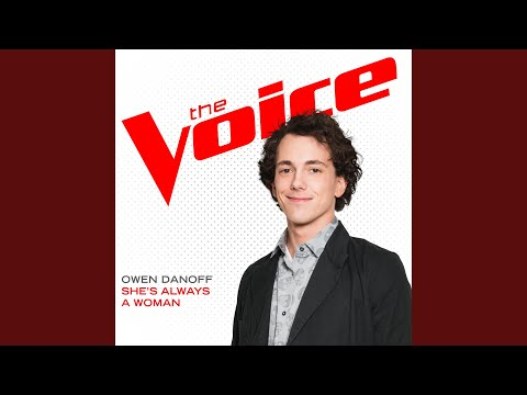 She's Always A Woman (The Voice Performance)