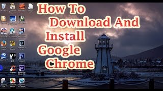 Gambar cover How to Download and Install Google Chrome