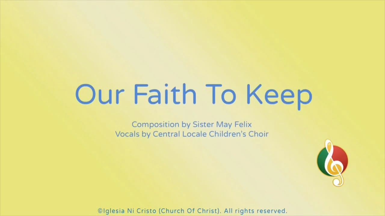 Our Faith To Keep
