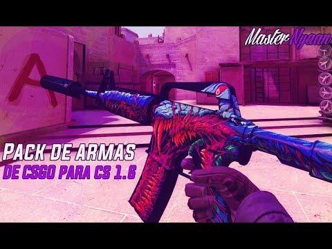 """Pack De Armas Del CS:GO V1 Para El Counter Strike 1.6 L 7# L """"CSGO WEAPONS """""""