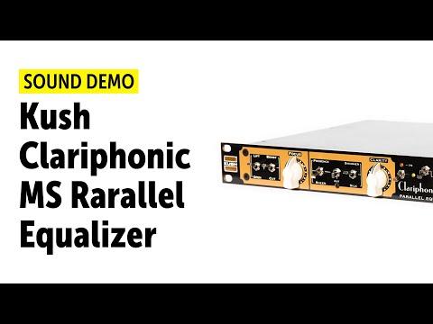 Kush Clariphonic MS Rarallel Equalizer Sound Demo (no talking)