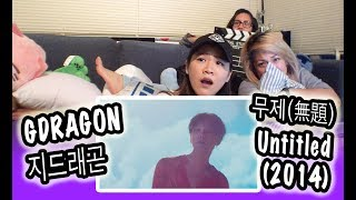[KPOP REACTION] G-DRAGON 지드래곤 -- UNTITLED, 2014 무제 (無題)
