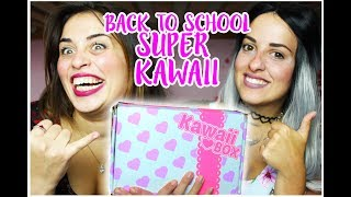 Back to School con la KAWAII BOX ❤  Super Sorprese SANRIO