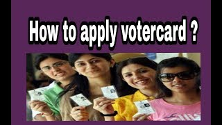 How to apply voter card in India ?