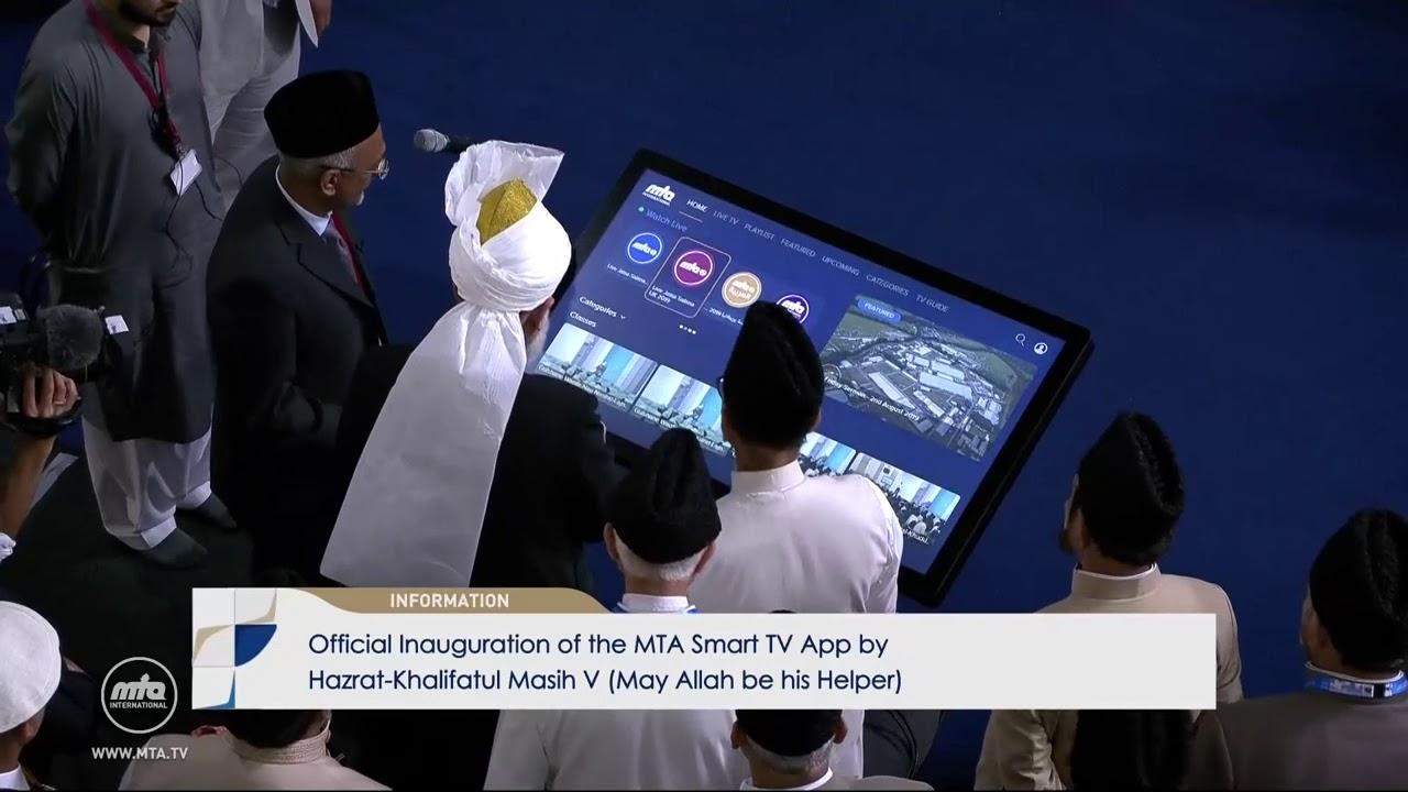 Inauguration Of MTA Smart TV App - Ahmadiyya Archive