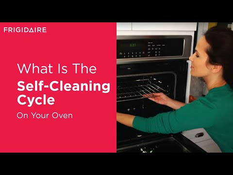 Frigidaire Oven Quick Self-Clean Cycle: The 2-Hour Self Cleaning Oven