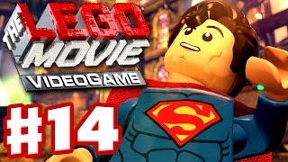 The LEGO Movie Videogame - Gameplay Walkthrough Part 14 - Superman (PC, Xbox One, PS4, Wii U)