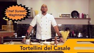 Tortellini del Casale Recipe From Little Italy