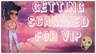 GETTING SCAMMED FOR VIP????!!!!!
