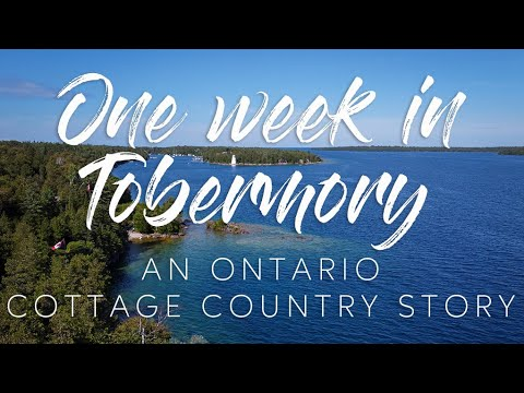Download One Week in Tobermory 2020 Ontario Cottage Country Georgian Bay Vacation Family Vlog
