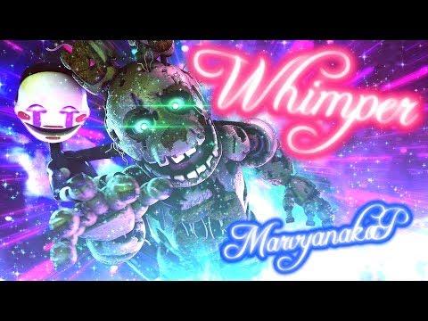 FNAF / SFM   Spite Of The Spirits   Whimper - MarvyanakaP (!SLIGHT EPILEPSY WARNING!)