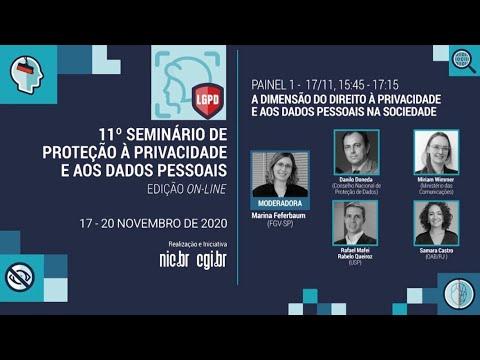 [11° Seminário de Privacidade] A dimensão do direito à privacidade e aos dados pessoais na sociedade