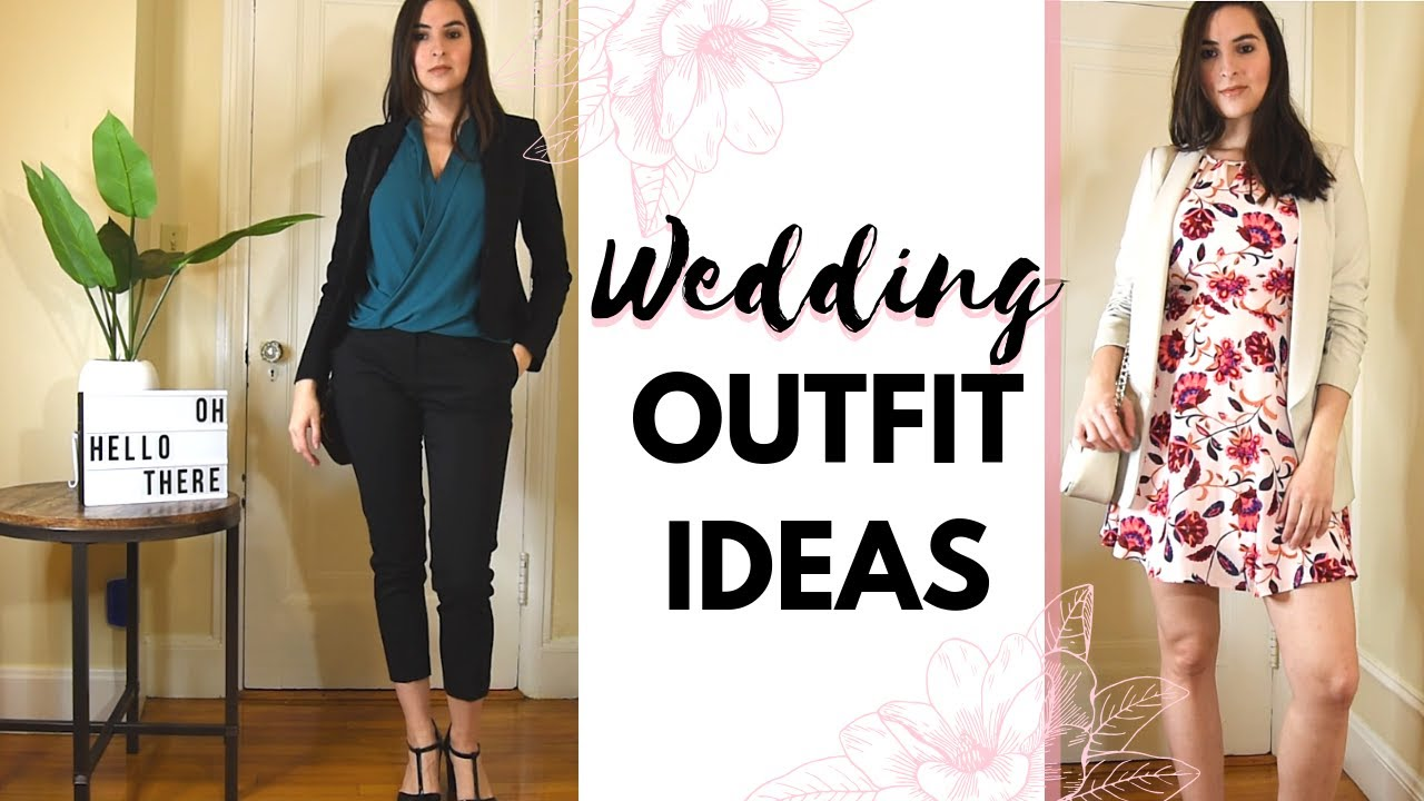 Wedding Guest Outfit Ideas 2019