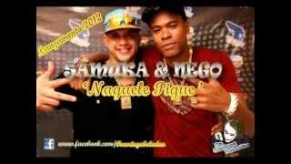 MC'S SAMUKA & NEGO - NAQUELE PIQUE ♫♪  (LA MAFIA PRODUÇÕES)  - O.C.B ' $