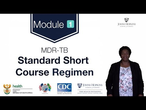 MDR-TB Module 1: Standard Short Course Regimen