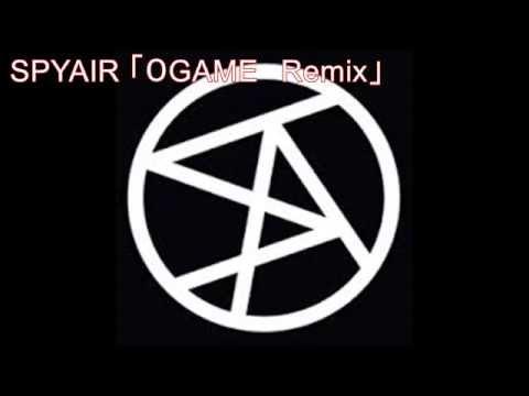 SPYAIR 「0GAME Remix」