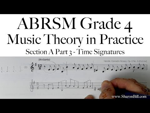 ABRSM Grade 4 Music Theory Section A Part 3 Time Signatures with Sharon Bill